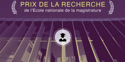Ecole nationale de la magistrature | Prix de la recherche 2021
