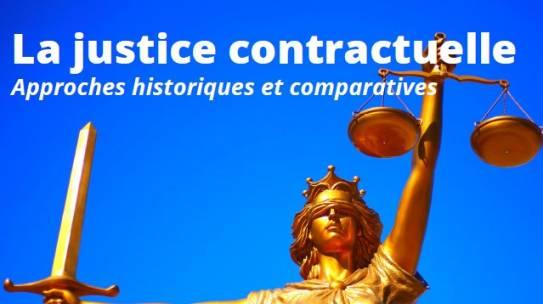 Journée d'étude «La justice contractuelle. Approches historiques et comparatives» – 19/11/2021
